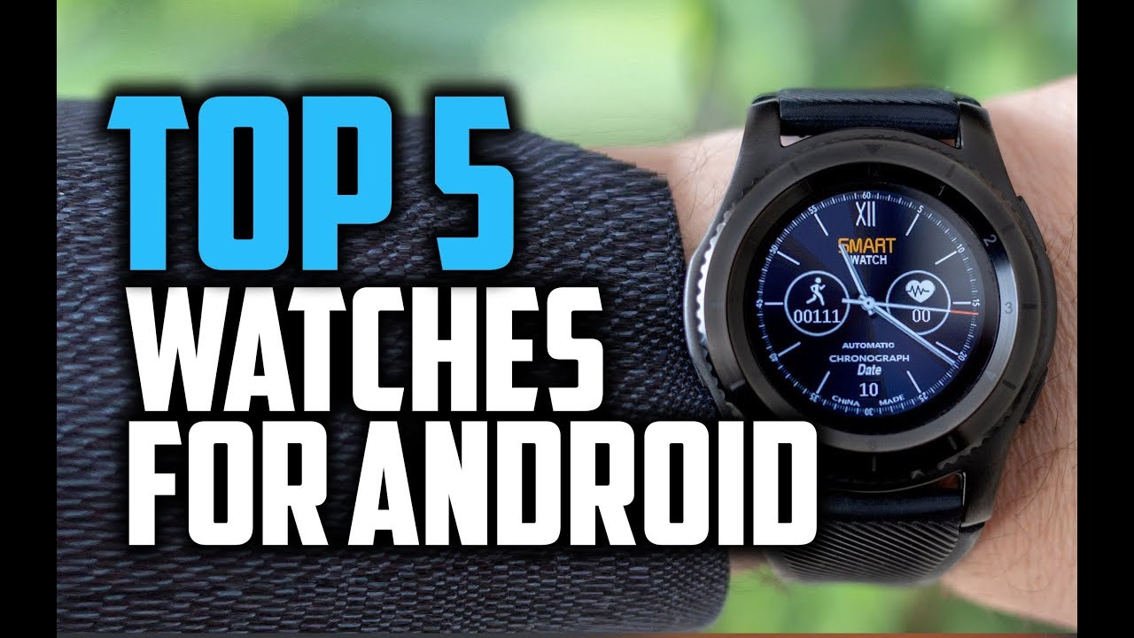 e2a04f811 Best Smartwatches for Android in 2018 - Which Is The Best Android Smartwatch ?