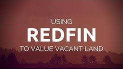 How to Use Redfin to Determine Land Value