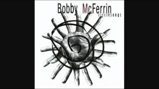 Bobby McFerrin - Circlesong 7