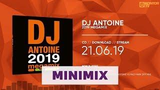DJ Antoine - 2019 Megamix (Official Minimix HD)