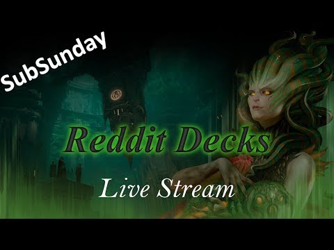 SubSunday | Player Submitted Reddit Decks!