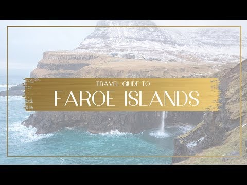 Traveling the Faroe Islands off the coast of Denmark