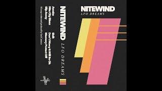 NiteWind - LFO Dreams (Full EP)