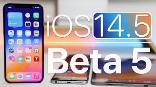 iOS 14.5 Beta 5 is Out! - What's New?