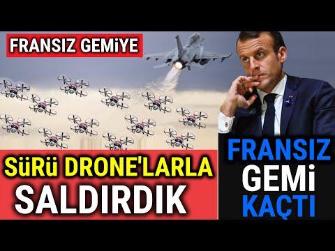 Fransa Gemisine SÜRÜ DRONE'LARLA SALDIRDIK, KAÇTI !! (EFSANE OLAY)