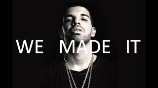 Drake - We Made It ft. Soulja Boy (Freestyle)