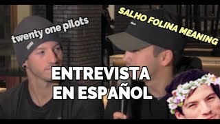 twenty one pilots explican que es Sahlo Folina- ENTREVISTA Sub. ESPAÑOL