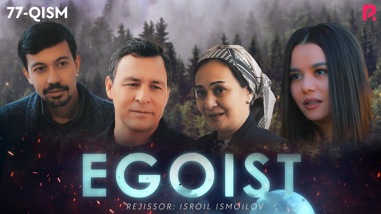 Egoist (o'zbek serial) | Эгоист (узбек сериал) 77-qism MyTub.uz TAS-IX
