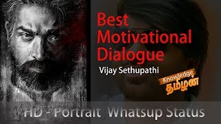 Best Motivational Whatsapp status video | Vijay Sethupathi | Knowledge Tamizhan