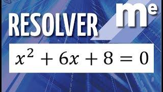 Resolver x^2+6x+8=0 EcuaciГіn de segundo grado