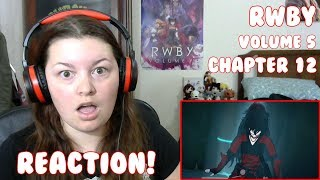 RWBY Volume 5, Chapter 12: The Vault of the Spring Maiden Reaction!