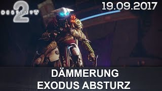 Destiny 2 Dämmerung: Exodus Absturz (German/Deutsch)