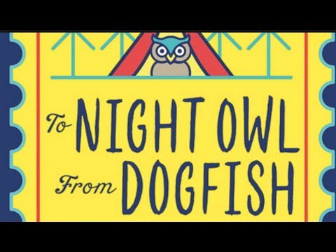 To Night Owl from Dogfish book review