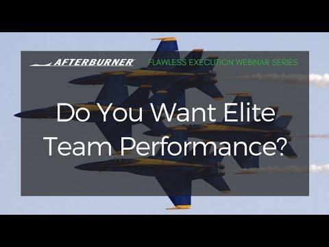 Do You Want Elite Team Performance? | Afterburner Webinars