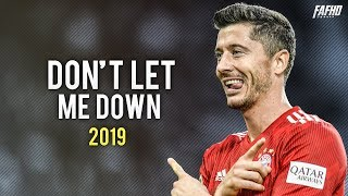 Robert Lewandowski - Don't Let Me Down | Skills & Goals Mix | HD