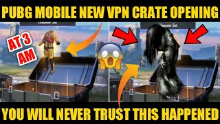 When I Opened Crates At 3AM And This Happened 😨+ NEW VPN TRICK | Insane Crate Opening At Night