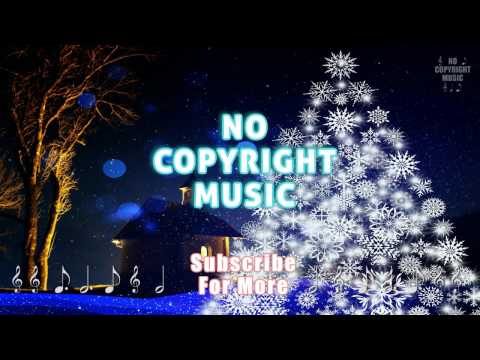 Deck the Halls Instrumental - No Copyright music | christmas instrumentals| NCS | Christmas playlist
