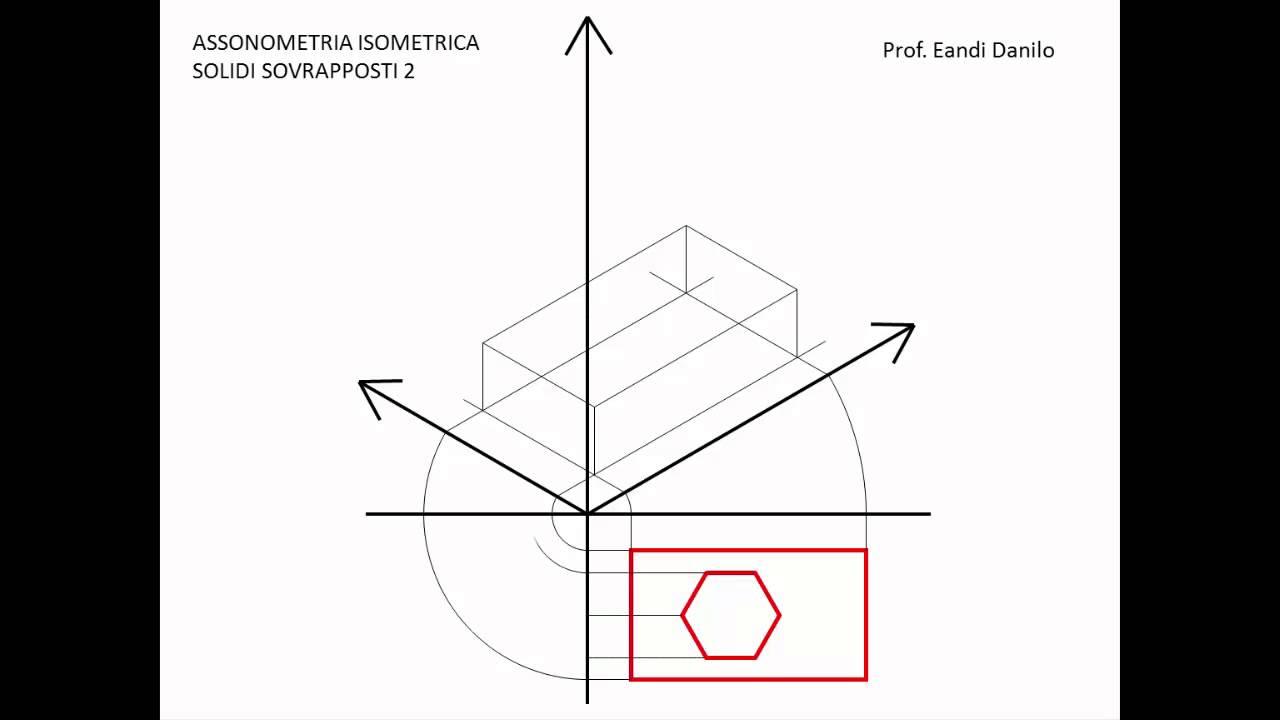 Assonometria isometrica solidi sovrapposti 2  Doovi
