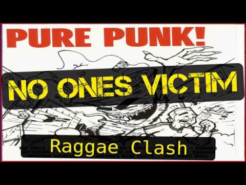 NO ONES VICTIM -  Raggae Clash