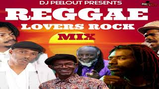 REGGAE LOVERS ROCK MIX ft Garnett Silk,Cocoa Tea,Sanchez,Beres Hammond,Freddie McGregor,Buju Banton
