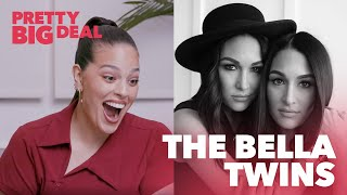 The Bella Twins on WWE, Motherhood, and Total Bellas | Pretty Big Deal with Ashley Graham