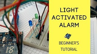How To Make A Light Activated Alarm | Arduino Tutorial - Sci Ranch