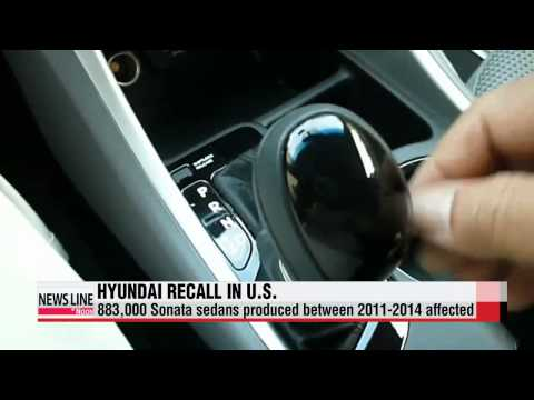 Hyundai Motor recalls 883,000 Sonata sedans in U.S., Puerto Rico