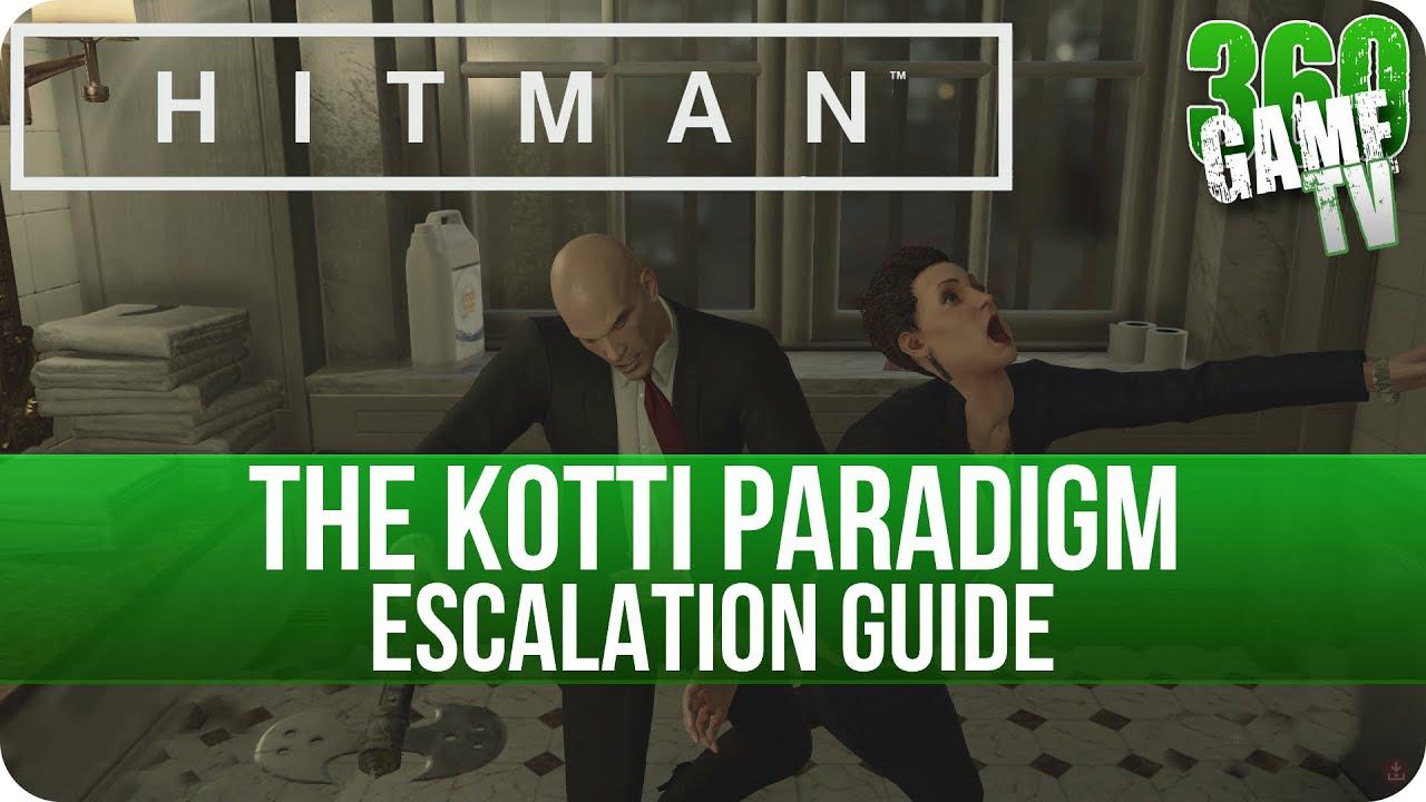 Hitman The Kotti Paradigm Escalation Level 3 Paris Escalations