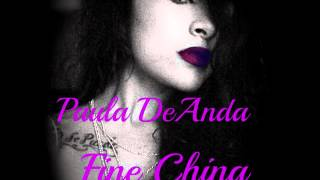 Paula DeAnda - Fine China (Studio Version) w/ Download Link!!