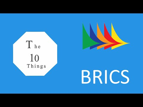 The 10 things about BRICS