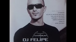 Dj Felipe - Titanium Records & Supreme Entertainment in the mix 2006
