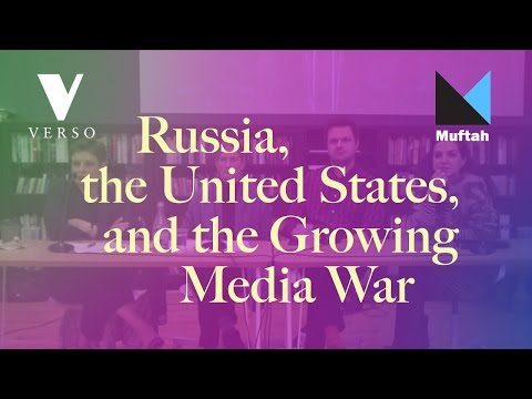 Russia, the United States, and the Growing Media War