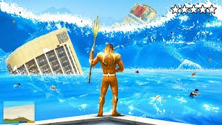 Surviving A TSUNAMI As AQUAMAN In GTA 5!