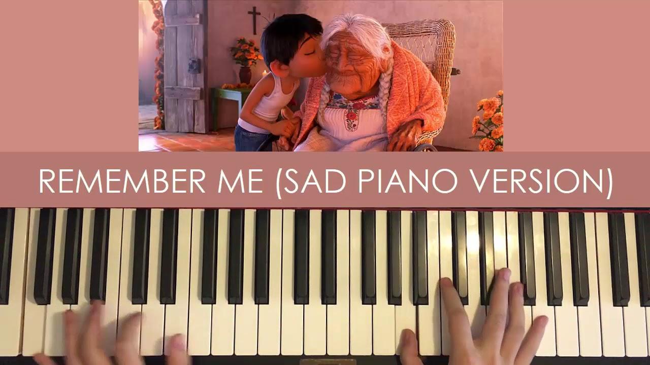 Coco - Remember Me (SAD EMOTIONAL PIANO VERSION)