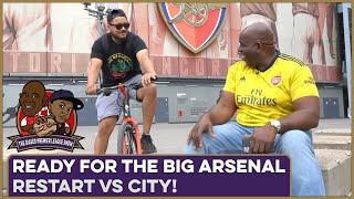 Ready For The Big Arsenal Restart vs City!   Biased Premier League Show feat Troopz