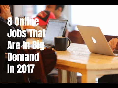 8 Online Jobs That Are In Big Demand In 2017