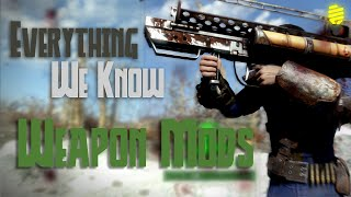 Fallout 4 - Everything We Know About Weapon Mods (News/Speculation)