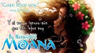 【How Far I´ll Go】Cuán lejos voy【M0ANA】C0V3R Latino【Normis412】