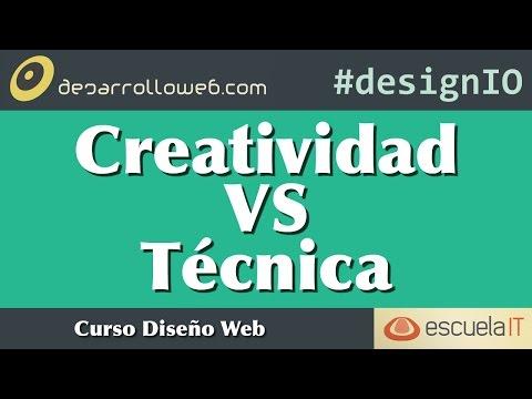 Dise�o web: Creatividad Vs T�cnica #designIO