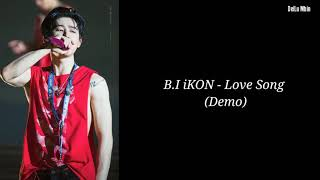 B.I iKON - Love Song Demo ENG/INDOSUB