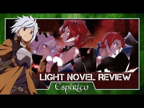 is-it-wrong-to-try-to-pick-up-girls-in-a-dungeon-volume-4-light-novel-review---danmachi-(season-1)