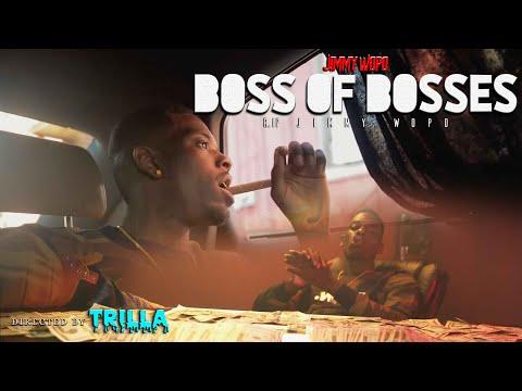 Jimmy Wopo - Boss of Bosses (Music Video)