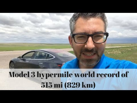 Model 3 hypermile world record of 515 miles (829 km)