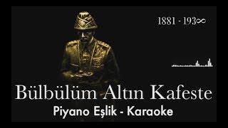 """Bülbülüm Altın Kafeste (Piyano Eşlik - Karaoke) """"Si Tonunda"""""""
