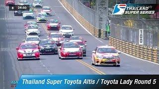 Thailand Super Toyota Altis / Toyota Lady Round 5 | Bangsaen Street Circuit