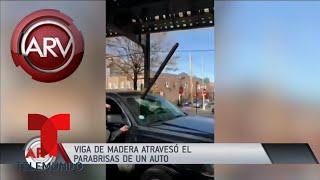 Viga de madera atravesó el parabrisas de un auto | Al Rojo Vivo | Telemundo