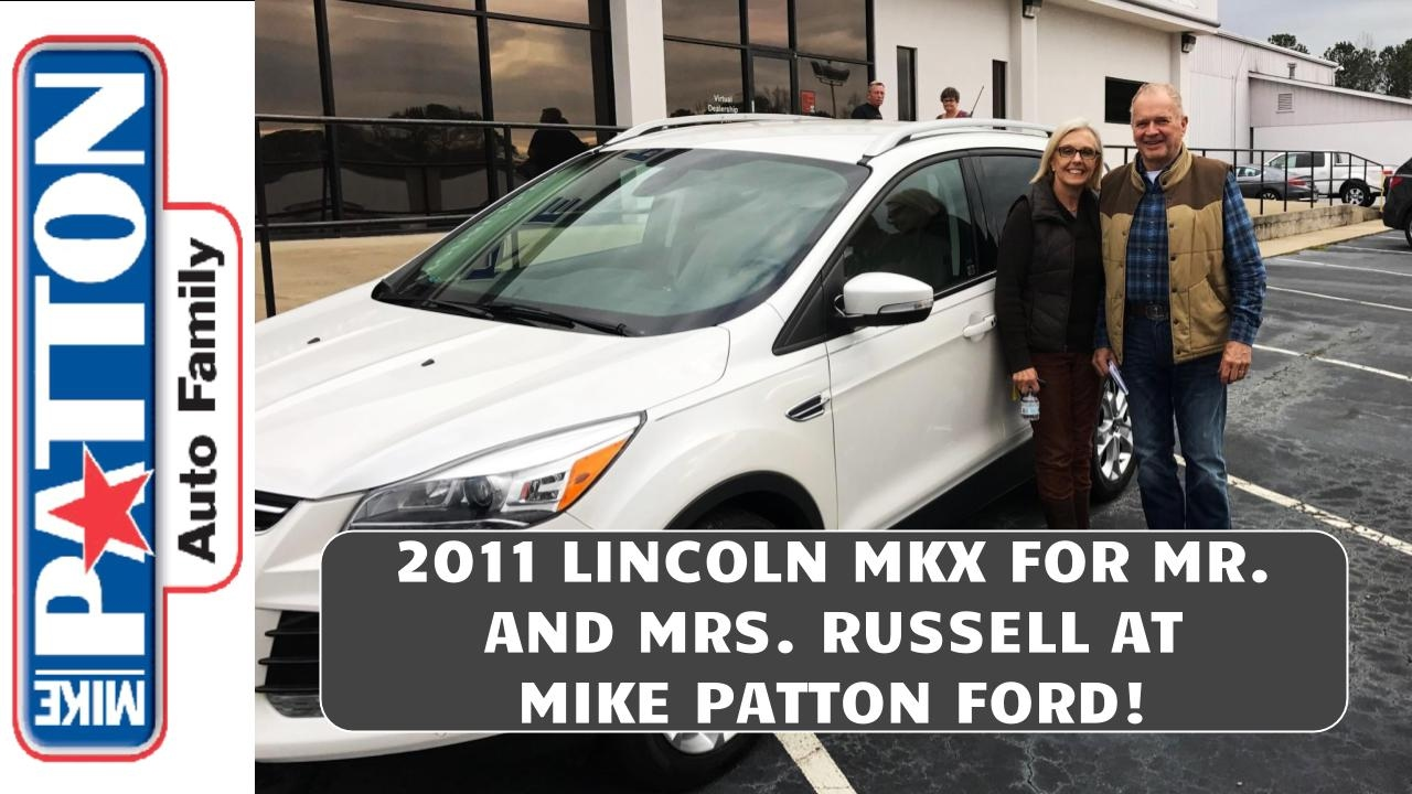 Mike Patton Ford >> 2011 Mkx For Mr And Mrs Russell From Jimmy At Mike Patton Ford Lincoln Abetterplacetobuy