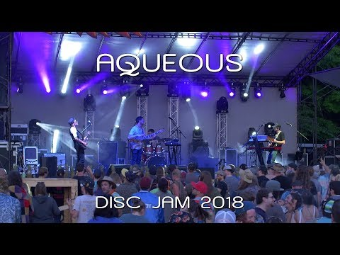 Aqueous: 2018-06-07 - Disc Jam Music Festival; Stephentown, NY (Complete Show) [4K]