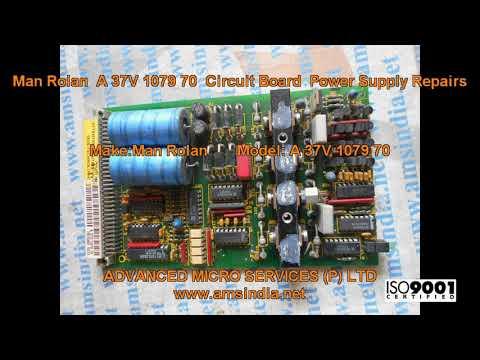 Man Rolan  A 37V 1079 70  Circuit Board  Power Supply Repairs@amsindia.net