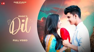 Magic - Dil (Official Video) Manish & Pooja |New Punjabi Song 2020|Latest Punjabi Song|Fame Studioz